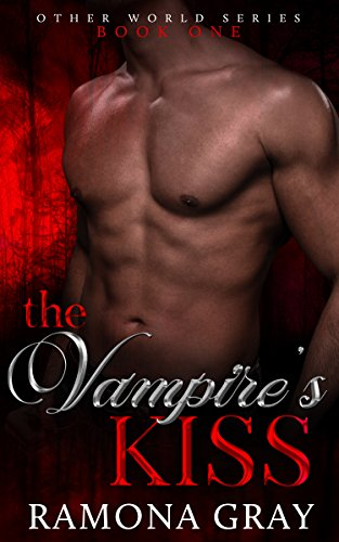 The Vampire's Kiss (Other World Series Book 1)