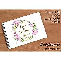 Guestbook matrimonio - libro dediche e auguri invitati personalizzato fiori rosa e oro