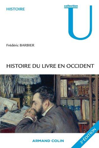 Histoire du livre en Occident par Frédéric Barbier