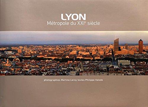 Lyon, métropole du XXIe siècle
