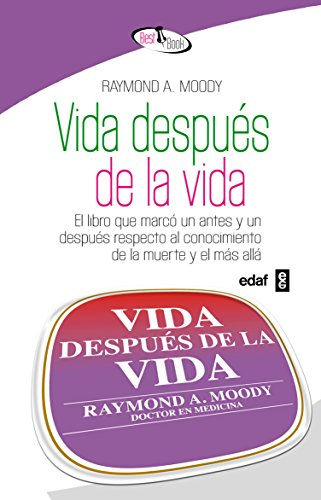 Vida Despues De La Vida (4ª Ed.) (Best Book) por Raymond A. Moody
