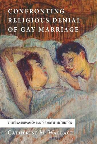 Confronting Religious Denial of Gay Marriage by Catherine M. Wallace (2015-10-27)