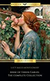 Anne of Green Gables Collection: Anne of Green Gables, Anne of the Island, and More Anne Shirley Books (English Edition)