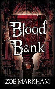 Blood Bank by [Markham, Zoë]
