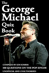 The George Michael Quiz Book (English Edition)
