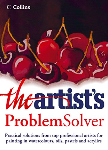 The Artist's Problem Solver (English Edition) -