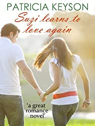 SUZI LEARNS TO LOVE AGAIN (romance books)