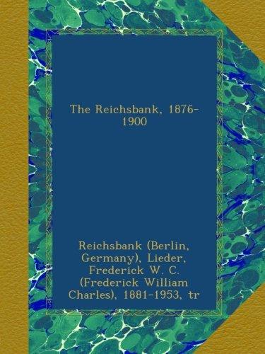 The Reichsbank, 1876-1900 - 1900-wc