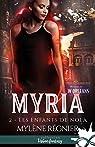 Myria, tome 2 : Les enfants de Nola par Régnier
