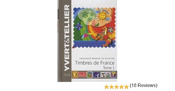 Amazonfr Catalogue De Timbres Poste Tome 1 France Yvert
