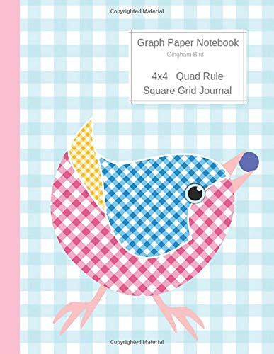 Graph Paper Notebook Gingham Bird: Large Quad Rule 4x4 Square Grid Journal (Graph Paper 4x4 Book, Band 1) -