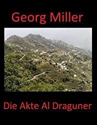 Die Akte Al Draguner (Die Akten 2)
