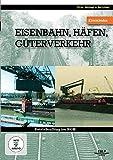 Eisenbahnen, Häfen, Güterverkehr - Betriebsalltag im HGK