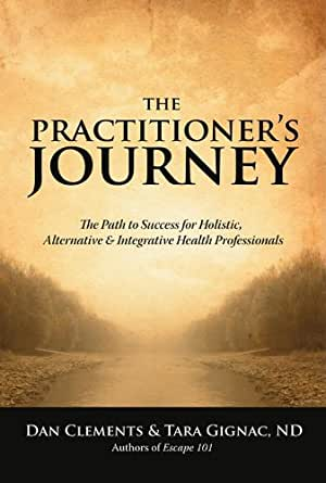 The Practitioner's Journey: The Path to Success for