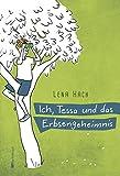 Ich, Tessa und das Erbsengeheimnis von Lena Hach
