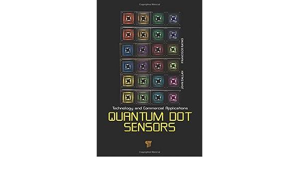 Quantum Dot Sensors: Technology and Commercial Applications
