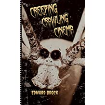 Creeping Crawling Cinema (English Edition)