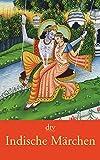 Indische Märchen und Götterlegenden