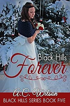 Black Hills Forever (English Edition) von [Wilson, A.C.]