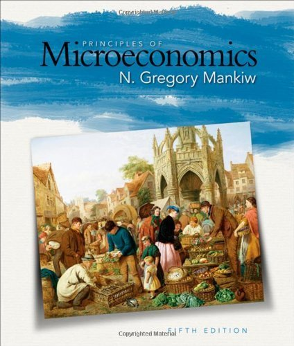 Principles of Microeconomics, 5th Edition 5th by Mankiw, N. Gregory (2008) Paperback