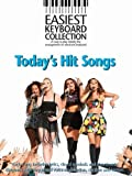 Easiest Keyboard Collection Today's Hit Songs