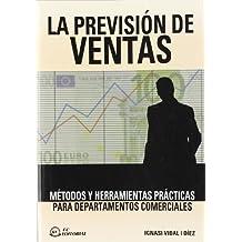 La previsión de ventas: Métodos y herramientas prácticas para departamentos comerciales