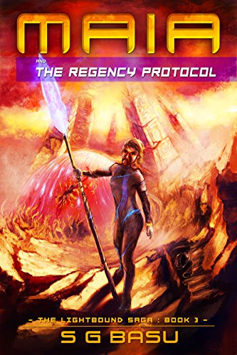 ebook: Maia and the Regency Protocol (The Lightbound Saga Book 3) (B01BT0CHB4)