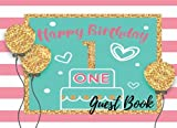 Guest Book: 1st - First Baby Birthday Anniversary Party Guest Book. Free Layout To Use As You Wish For Names & Addresses, Sign In Or Advice, Wishes, Comments Or Predictions. (Guests)
