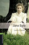 Oxford Bookworms Library 6. Jane Eyre (+ MP3)