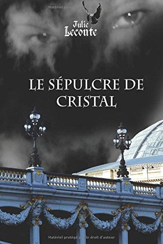 Le Sepulcre de cristal