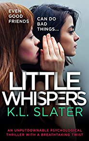 Little Whispers: An unputdownable psychological thriller with a breathtaking twist (English Edition)