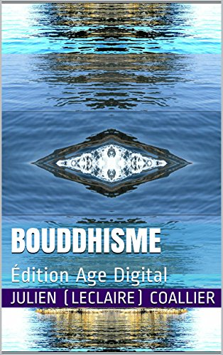 Bouddhisme: Édition Age Digital