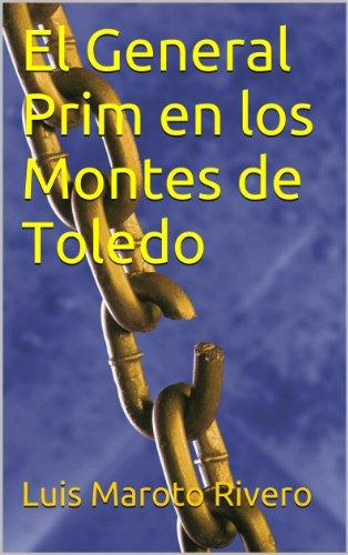 El General Prim en los Montes de Toledo