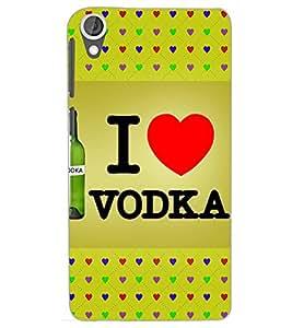 HTC DESIRE 820 I LOVE VODKA Back Cover by PRINTSWAG