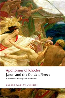 Jason and the Golden Fleece (The Argonautica) (Oxford Worlds Classics) by [Apollonius of Rhodes]
