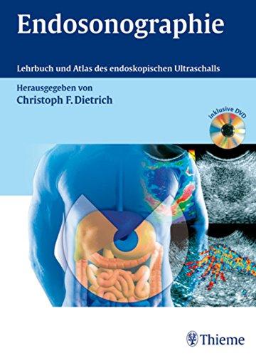 Endosonographie: Leitfaden und Atlas