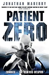 Patient Zero by Jonathan Maberry (2009-04-16)