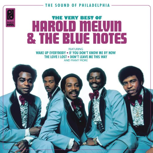 Harold Melvin & The Blue Notes...