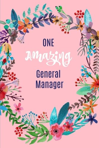 One Amazing General Manager: General Manager Gifts,Notebook,Journal,Best Supervisor Ever Appreciation Gift Notebook,Christmas, Birthday,Lined Blank Notepad (Beste Business-notebook)