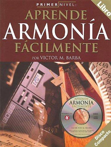 Primer Nivel: Aprende Armonia Facilmente por Victor M. Barba
