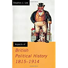 Aspects of British Political History 1815-1914 (Aspects of History)
