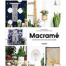 Macramé et cie: Pour une décoration bohème folk