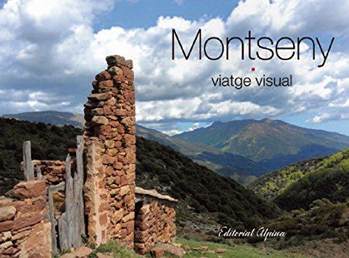 Montseny Viatge Visual. Editorial Alpina. por Jaume (textos) y López, Joan (fotografíes) Balanya