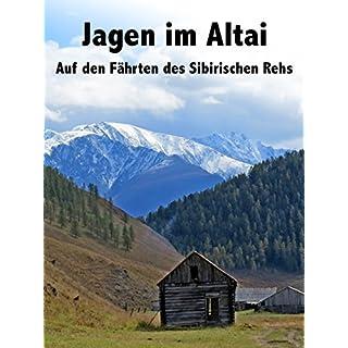 Jagen in Altai Teil 1.
