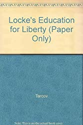 Locke's Education for Liberty by Nathan Tarcov (1989-06-15)