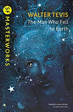 The Man Who Fell to Earth: From the author of The Queen's Gambit – now a major Netflix drama (S.F. MASTERWORKS) (English Edition)