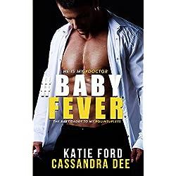 #BABYFEVER: A Quintuplet Secret Baby Medical Romance (English Edition)