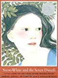 Snow White and the Seven Dwarfs: A Tale from the Brothers Grimm (A Sunburst book)