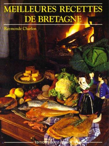 Meilleures recettes des îles de Bretagne... par Raymonde Charlon
