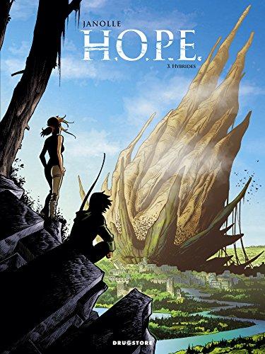HOPE, Tome 3 : Hybrides